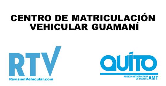 Centro de revisión y matriculación vehicular Guamaní - AMT Quito