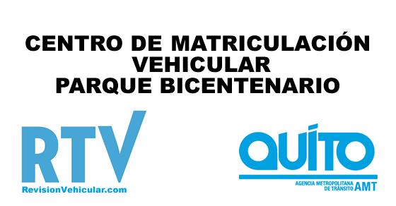 Centro de matriculación vehicular Bicentenario - AMT Quito