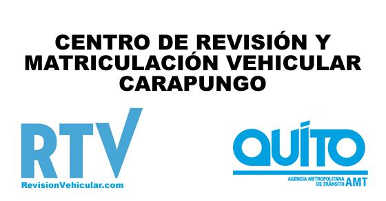 Centro de revisión y matriculación vehicular Carapungo - AMT Quito