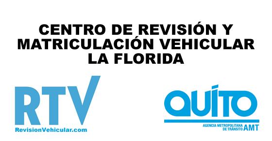 Centro de revisión y matriculación vehicular La Florida - AMT Quito