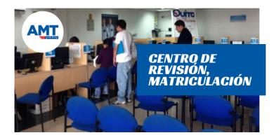 Centro de revisión y matriculación vehicular AMT